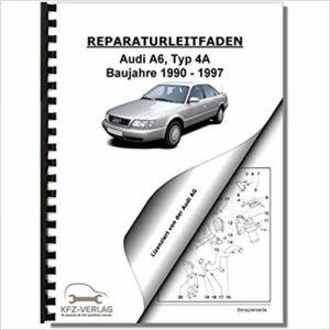 A6 4A-C4 Alle Reparaturanleitungen – Sammlung 4